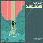 YOUNG CREATURES - SOMETHING I DON'T KNOW