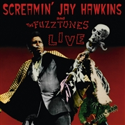 HAWKINS, SCREAMIN' JAY -& THE FUZZTONES- - LIVE (IT)