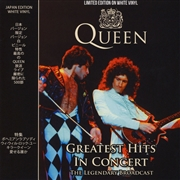 QUEEN - GREATEST HITS IN CONCERT (LEGENDARY BROADCAST)