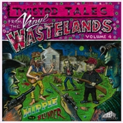 VARIOUS - TWISTED TALES FROM THE VINYL WASTELANDS 4