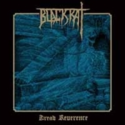 BLACKRAT - (BLACK) DREAD REVERENCE