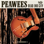 PEAWEES - DEAD END CITY