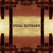 SPECIAL DELIVERANCE - MYSTIC DANCE