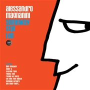 MAGNANINI, ALESSANDRO - SOMEWAY STILL I DO (2LP)