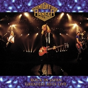 NIGHT RANGER - ROCK IN JAPAN-GREATEST HITS LIVE