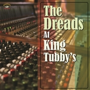 VARIOUS - THE DREADS AT KING TUBBY'S
