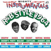VARIOUS - MIGHTY INSTRUMENTALS R&B STYLE 1964