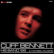 BENNETT, CLIFF -& HIS BAND-/THE REBEL ROUSERS - HIS BAND '68 & THE REBEL ROUSERS
