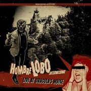 "HOMBRE LOBO INTERNACIONAL - LIVE AT DRACULA'S HOUSE (10""/RED)"