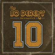 BO DEREK'S - 10 (OLD SCHOOL ROCK'N'ROLL)