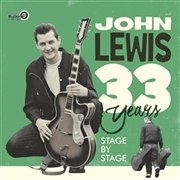 LEWIS, JOHN - 33 YEARS STAGE BY STAGE (2LP)