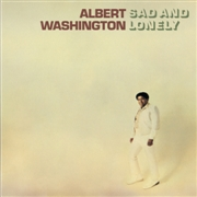 WASHINGTON, ALBERT - SAD AND LONELY