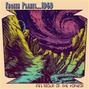 FROZEN PLANET.... 1969 - (BLACK) MELTDOWN ON THE HORIZON