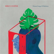 COOPER, MIKE - DISTANT SONGS OF MADMEN
