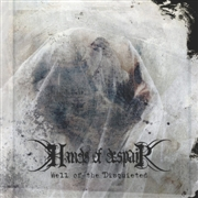 HANDS OF DESPAIR - WELL OF THE DISQUIETED (3LP+CD)