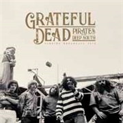 GRATEFUL DEAD - PIRATES OF THE DEEP SOUTH (2LP)