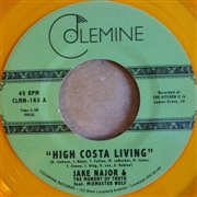 NAJOR, JAKE -FT. MIXMASTER WOLF- - HIGH COSTA LIVING/GRAB A SODA