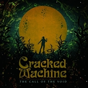 CRACKED MACHINE - (BLACK) THE CALL OF THE VOID