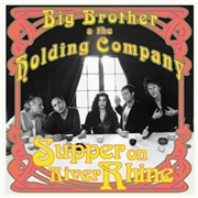 "BIG BROTHER & THE HOLDING COMPANY - SUPPER ON THE RIVER RHINE (10"")"