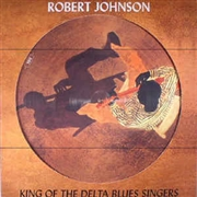 JOHNSON, ROBERT - KING OF THE DELTA BLUES SINGERS (PD)