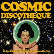 VARIOUS - COSMIC DISCOTHEQUE