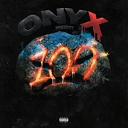 ONYX (USA/HIPHOP) - 100 MAD