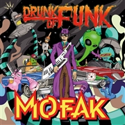 MOFAK - DRUNK OF FUNK