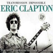 CLAPTON, ERIC - TRANSMISSION IMPOSSIBLE (3CD)