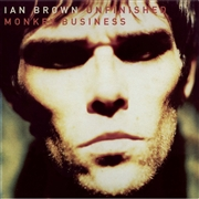 BROWN, IAN - UNFINISHED MONKEY BUSINESS