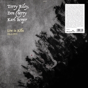 RILEY, TERRY/DON CHERRY/KARL BERGER - LIVE IN KÖLN, 23.2.1975 (2LP)
