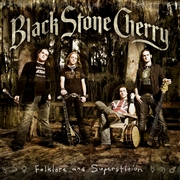 BLACK STONE CHERRY - FOLKLORE AND SUPERSTITION (2LP)