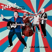 JOE DEE & HIS JETTONES - REBEL WITH A CAUSE (BLACK)