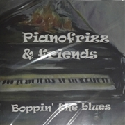 PIANOFRIZZ & FRIENDS - BOPPIN' THE BLUES