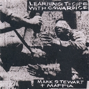 STEWART, MARK & THE MAFFIA - LEARNING TO COPE WITH COWARDICE (2CD)