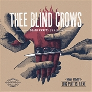 THEE BLIND CROWS - DEATH AWAITS US ALL