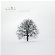 COIL - LIVE AT THE LONDON CONVAY HALL, OCT. 12, 2002