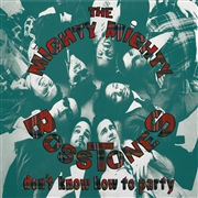 MIGHTY MIGHTY BOSSTONES - DON'T KNOW HOW TO PARTY