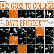BRUBECK, DAVE -QUARTET- - JAZZ GOES TO COLLEGE