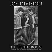 JOY DIVISION - THIS IS THE ROOM: LIVE AT THE ELECTRIC BALLROOM...