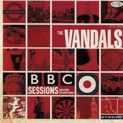 VANDALS - BBC SESSIONS AND OTHER POLISHED TURDS