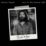 MANSON, CHARLES - LIVE AT SAN QUENTIN 1983