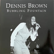BROWN, DENNIS - BUBBLING FOUNTAIN (WHITE LABEL)