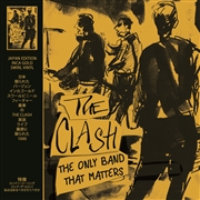 CLASH - THE ONLY BAND THAT MATTERS