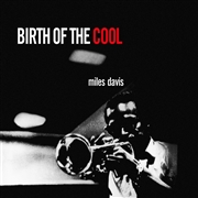 DAVIS, MILES - BIRTH OF THE COOL (IT)