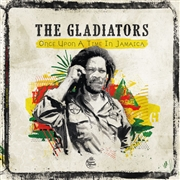 GLADIATORS - ONCE UPON A TIME IN JAMAICA (2LP)