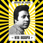 DASGUPTA, NITAI - SONGS OF INDIA