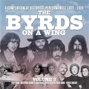 BYRDS/FLYING BURRITO BROTHERS/FLYTE/DESERT ROSE BAND/DAVID CROSBY - THE BYRDS ON A WING, VOL. 2 (6CD)