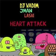 DJ VADIM & JMAN - HEART ATTACK/GOOD OLD DAYS