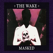 WAKE (USA) - MASKED (2CD)