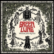 GREEN LUNG - WOODLAND RITES (WHITE)